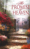 Tract: The Promise of Heaven, John MacArthur (Tracts - Case of 250)
