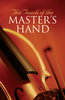 Tract: The Touch of the Master's Hand (Tracts - Case of 250)