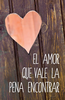 Tract: Tratado El Amor Que Vale La Pena Encontrar (Spanish) (Tracts - Case of 250)