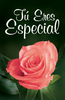 Tract: Tu Eres Especial (Spanish, Ted Griffin) (Tracts - Case of 250)