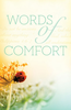 Tract: Words of Comfort (Tracts - Case of 250)