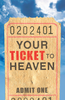 Tract: Your Ticket to Heaven (ESV), Sumner Wemp (Tracts - Case of 250)