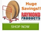 Raymond Products Dolly Sale!! Save by