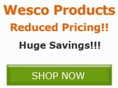 Reduced Pricing on select products from Wesco!!