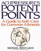 Acupressure's Potent Points Massage Book