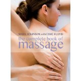 Complete Guide to Massage