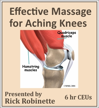 Effective Massage for Aching Knees - 6 CEU's