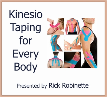 Kinesio Taping for Every Body 6 CEU's