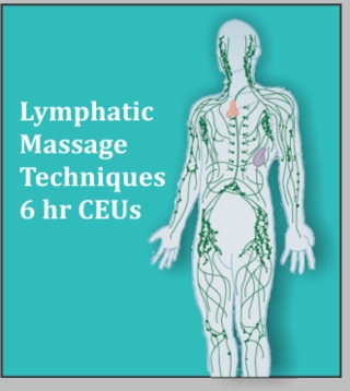 Lymphatic Massage - 6 CEU's