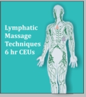Lymphatic Massage Techniques