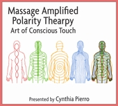 Massage Amplified Polarity Therapy Continuing Education Class