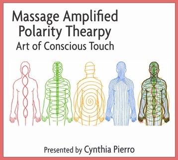 Massage Amplified Polarity Therapy - 6 CEUs