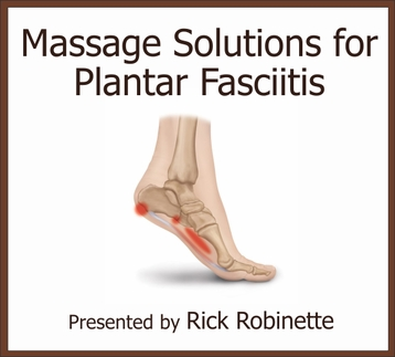 Massage Solutions for Plantar Fasciitis 6 CEUs