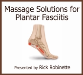 Massage Solutions for Plantar Fasciitis