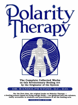 Polarity Therapy Vol II