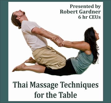 Thai Massage Techniques for the Table - 6 CEU's