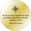Solid Brass Pocket Compass: Emerson Quote Do not go...