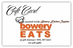 Bowery Eats Gift Cards