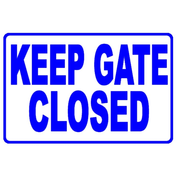 Pool Keep Gate Closed Sign