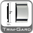 """2"""" Wide Chrome Body Side Molding Sold by the Foot, Trim Gard® # 2001-01"""