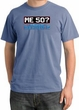50th Birthday Pigment Dyed T-Shirt - Me 50 Years Night Blue Shirt