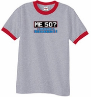 50th Birthday Ringer T-shirt Funny Me 50 Years Heather Grey/Red Tee