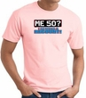 50th Birthday T-shirt Funny - Me 50 Years Adult Pink Tee Shirt
