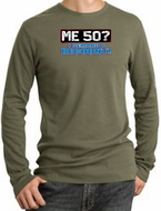 50th Birthday Thermal Shirt - Me 50 Years Longsleeve Army Thermal