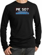 50th Birthday Thermal Shirt - Me 50 Years Longsleeve Black Thermal