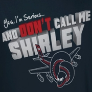 Airplane Movie Dont Call Me Shirley Shirts
