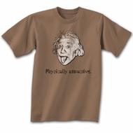 Albert Einstein Shirt Physically Attractive Brown T-shirt