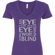 An Eye for an Eye Ladies Shirts