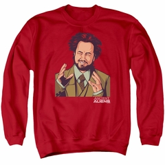 Ancient Aliens Sweatshirt It Must Be Aliens Adult Red Sweat Shirt