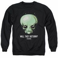 Ancient Aliens Sweatshirt Will They Return Adult Black Sweat Shirt