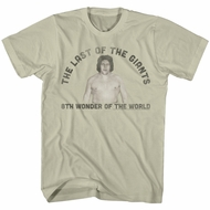 Andre The Giant Shirt Last One Khaki T-Shirt