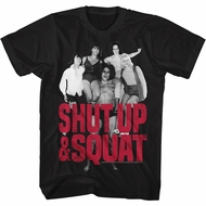 Andre The Giant Shirt Shut Up & Squat Black T-Shirt