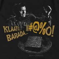 Army Of Darkness Klaatu...Barada Shirts