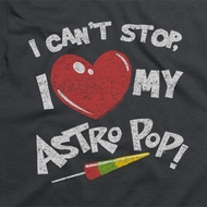 Astro Pop I Can't Stop Shirts