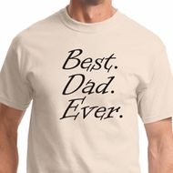 Best Dad Ever Shirts