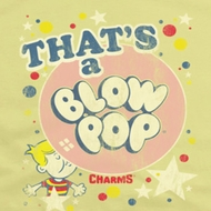 Blow Pop That's A Blow Pop Shirts