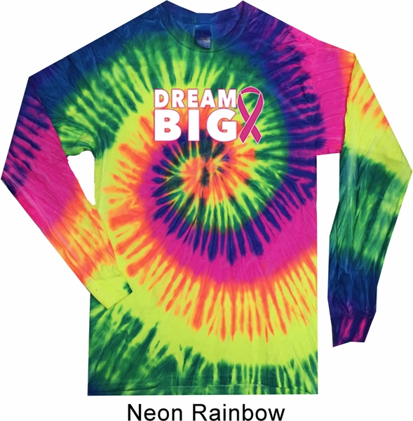 Breast Cancer Awareness Dream Big Long Sleeve Tie Dye