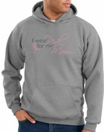 Breast Cancer Awareness Hoodies I Wear Pink For My Mom