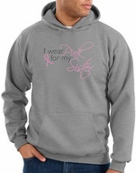 Breast Cancer Hoodies Hooded Sweatshirts - I Wear Pink For My Sister