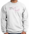 Breast Cancer Sweatshirt I Wear Pink For My Daughter White Sweat Shirt