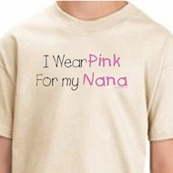 Breast Cancer T-shirts - I Wear Pink For My Nana