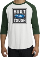 Built Ford Tough Raglan Shirts - Ford Logo Adult T-Shirts