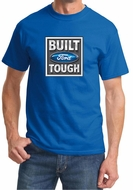 Built Ford Tough Shirt Ford Logo Mens Royal Tee T-Shirt