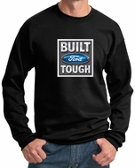 Built Ford Tough Sweatshirt Ford Logo Mens Black Sweat Shirt