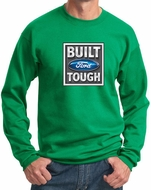 Built Ford Tough Sweatshirt Ford Logo Mens Kelly Green Sweat Shirt