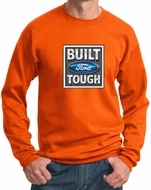 Built Ford Tough Sweatshirt Ford Logo Mens Orange Sweat Shirt